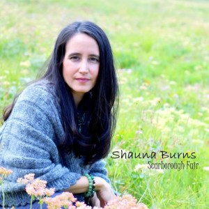 Shauna Burns Releases Soothing, Engaging Rendition of Scarborough Fair