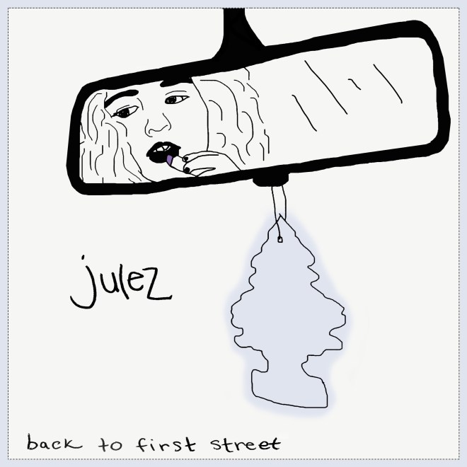 Julez-Back To First Street