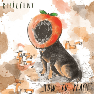 Resilient Resonate Honest, Cathartic Fizzylifting Grunge Pop, How To Peach Now Available