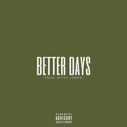Skaa-Better Days prod by Mitch Leman