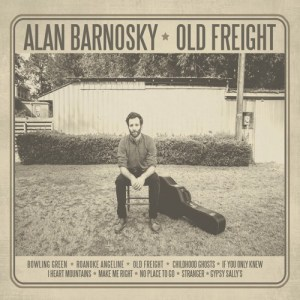 Alan Barnosky Carries Old Freight With Beautiful, Bluegrass Infused, Infectious Soundscapes – I Love This Album
