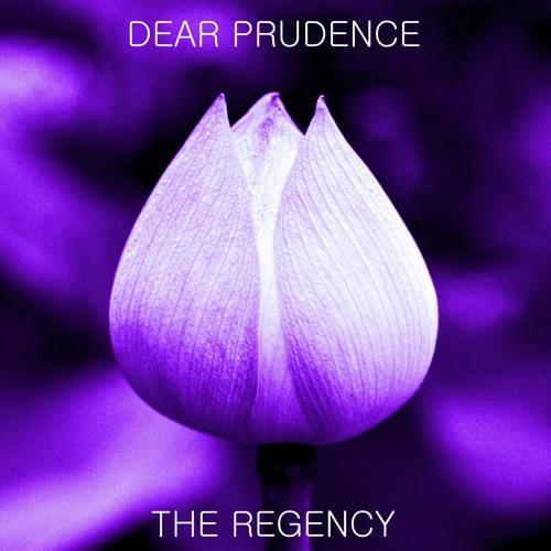 The Regency-Dear Prudence