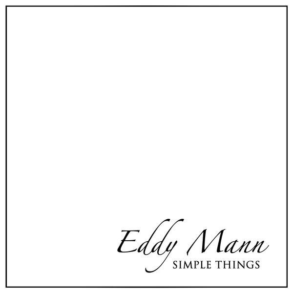 Eddy Mann-Simple Things