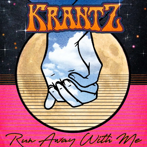 Krantz-Run Away With Me