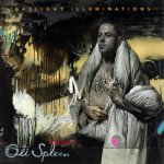 Oli Spleen-Gaslight Illuminations