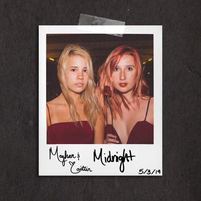 Meghan & Caitlin Release New Single, Listen to Midnight Now