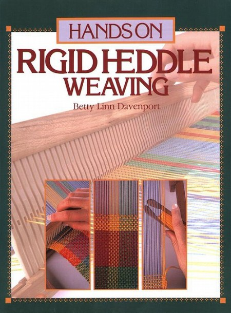 Hands On Rigid Heddle Weaving by Davenport