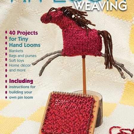 Pin Loom Weaving book
