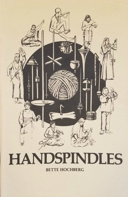 Handspindles book by Bette Hochberg