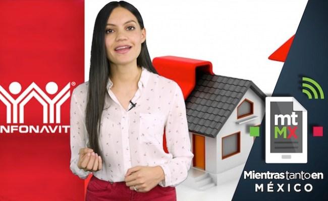 4 Formas De Renegociar Tu Crédito Infonavit