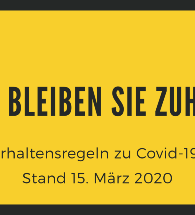 Weitere Maßnahmen zur Bekämpfung des Covid-19 (Coronavirus), Stand 15.3.2020