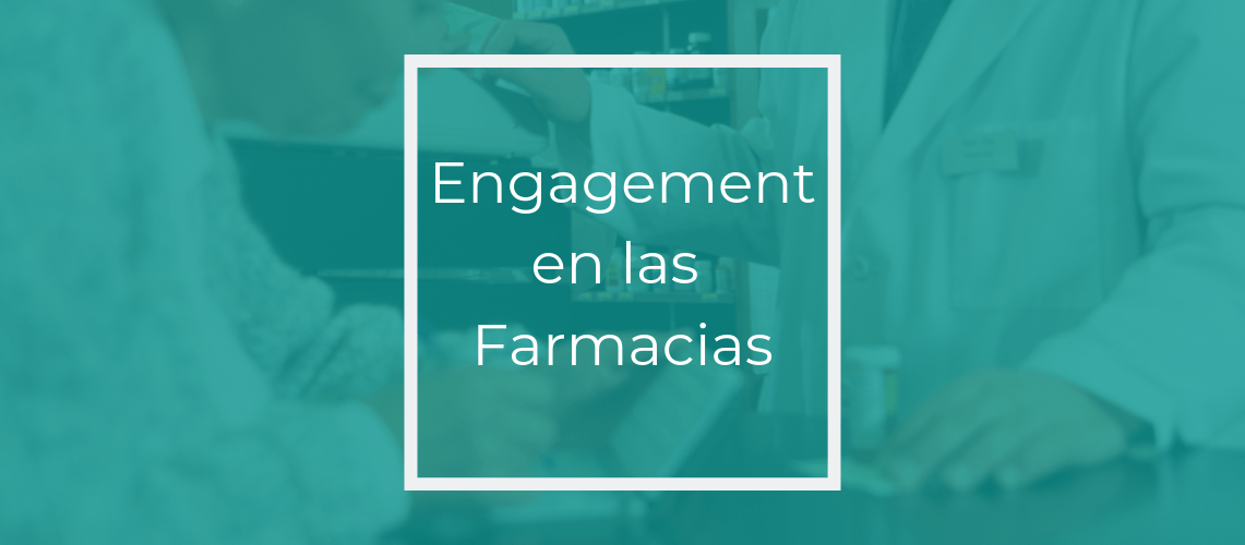 Engagement Farmacias