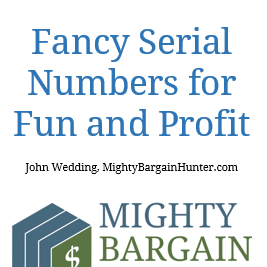 Fancy Serial Numbers for Fun and Profit