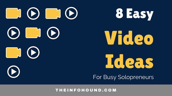 8 easy video ideas for solopreneurs blog post