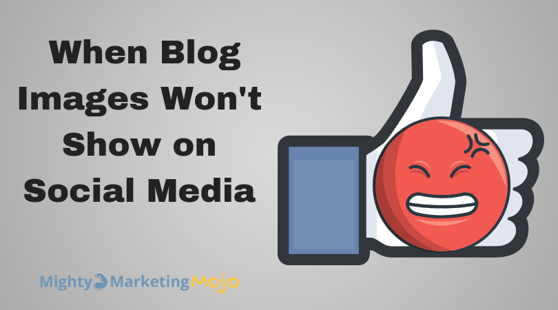 Mighty Marketing Mojo Fix when images not sharing to social media
