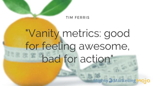 Mighty Marketing goals vanity metrics bad