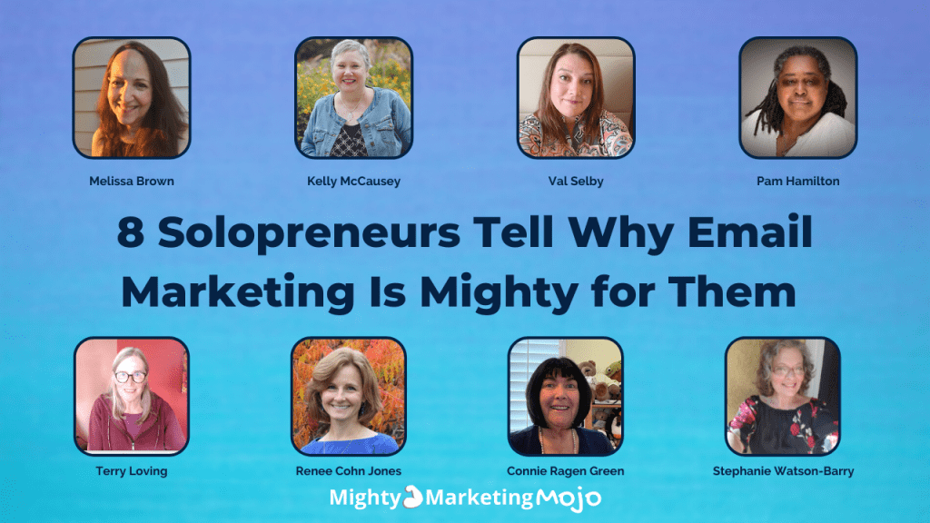 8 Solopreneur Business Owners Share Stories Why Email Marketing is Important