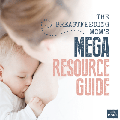 The Breastfeeding Mom's Mega Resource Guide