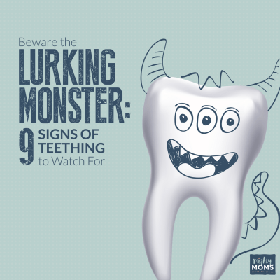 9 Signs of Teething to Watch For (Beware the Lurking Monster!)