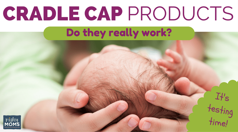 Cradle Cap Products: Do They Really Work? (It's Testing Time!) ~ MightyMoms.club