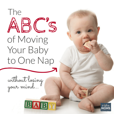 The ABC's of Moving Your Baby to One Nap (Without Losing Your Mind)