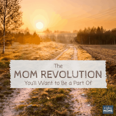 The Mom Revolution You'll Want to Be a Part Of