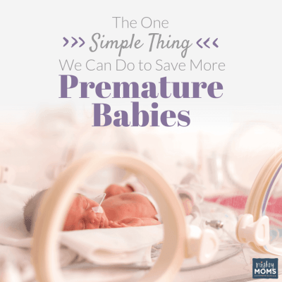 The One Simple Thing We Can Do to Save More Premature Babies