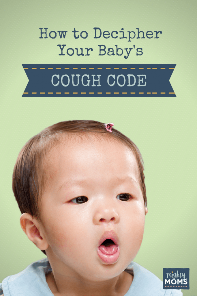 How to Decipher Your Baby's Cough Code ~ MightyMoms.club