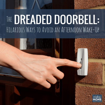 The Dreaded Doorbell: Hilarious Ways to Avoid the Afternoon Wake Up