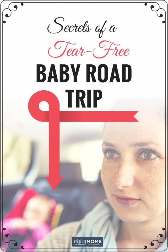 Secrets of a Tear-Free Baby Road Trip - MightyMoms.club