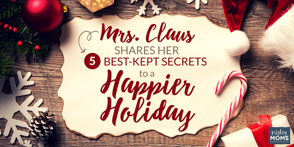 Mrs. Claus Shares Her 5 Best-Kept Secrets to a Happier Holiday {Free Checklist!} ~ MightyMoms.club