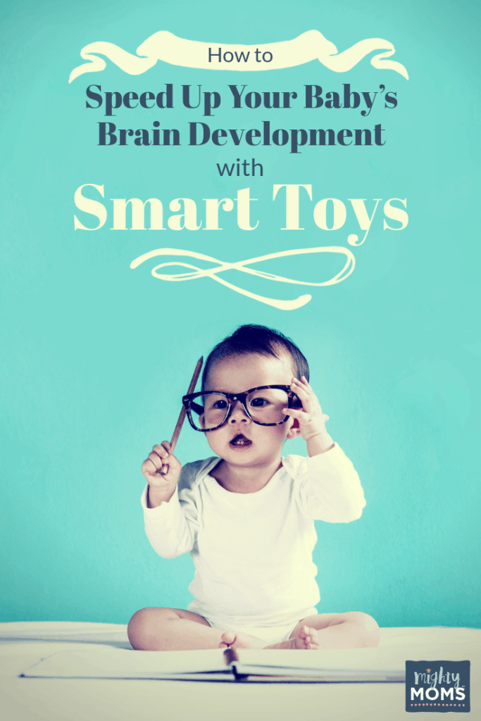 How to Speed Up Your Baby's Brain Development Using Smart Toys ~ MightyMoms.club