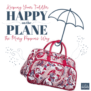 Making Flying with a Toddler Easy - MightyMoms.club