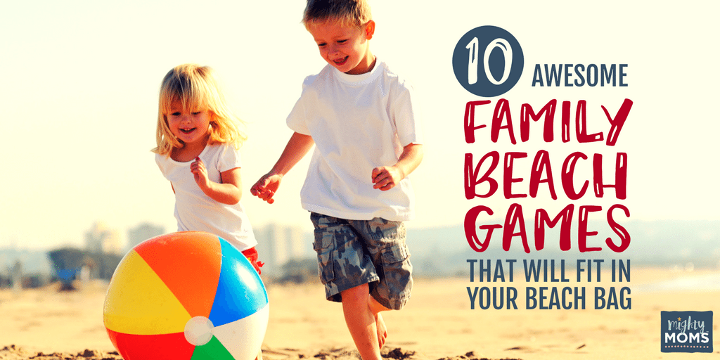 10 Awesome Family Beach Games That Will Fit In Your Beach Bag - Mightymoms.club
