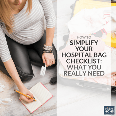 How to Simplify Your Hospital Bag Checklist: What You Really Need {Free Printable!}