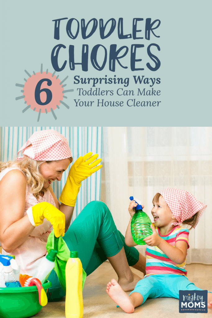 Toddler Chores: 6 Surprising Ways Toddlers Can Keep Your House Clean - Mightymoms.club