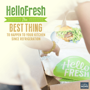 HelloFresh: The Best Thing to Happen to Your Kitchen Since Refrigeration - MightyMoms.club