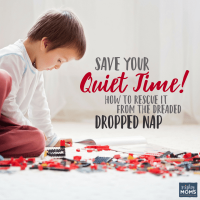 Save Your Quiet Time! How to Rescue It from the Dreaded Dropped Nap