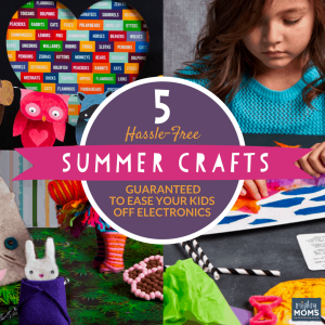 5 Hassle-Free Summer Crafts Guaranteed to Esae Your Kids off Electronics - MightyMoms.club