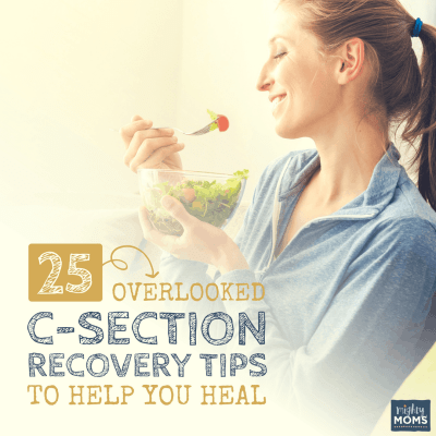 25 Overlooked C-Section Recovery Tips to Help You Heal Faster