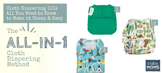 Cloth Diapering 101 - All-in-One Method - MightyMoms.club