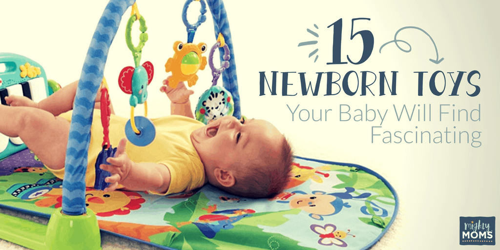 15 Newborn Toys Your Baby Will Find Fascinating - MightyMoms.club