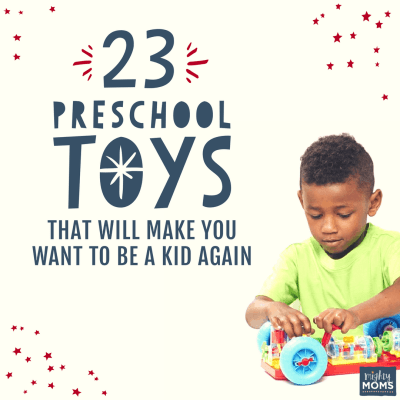23 Preschool Toys That Will Make You Want to Be a Kid Again
