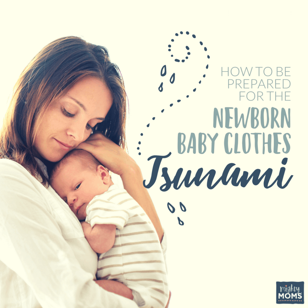 How to Be Prepared for the Newborn Baby Clothes Tsunami - MightyMoms.club