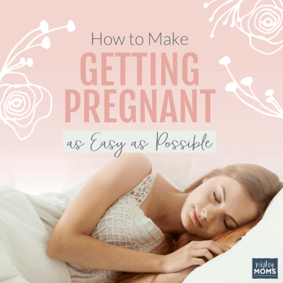 How to Make Getting Pregnant as Easy as Possible