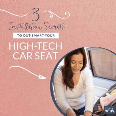 3 Installation Secrets to Out-Smart Your High-Tech Car Seat