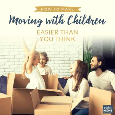 How to Make Moving with Children Easier Than You Think