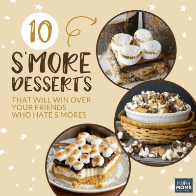 10 S'mores Desserts that Will Win Over Your Friends Who Hate S'mores