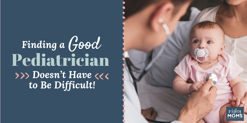 Tricks to finding a good pediatrician! MightyMoms.club