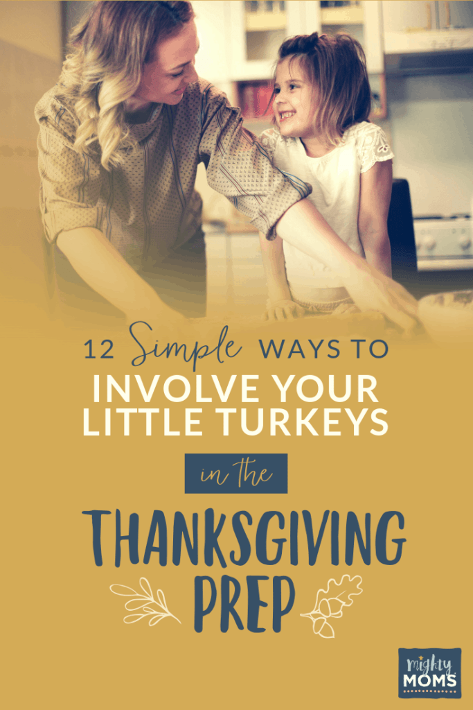 Thanksgiving Prep with Kids Around - MightyMoms.club